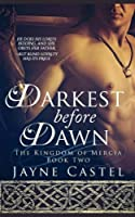 Darkest Before Dawn (The Kingdom of Mercia)
