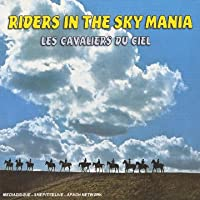 Riders In The Sky Mania