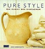 Pure Style. Die Kunst des Einfachen