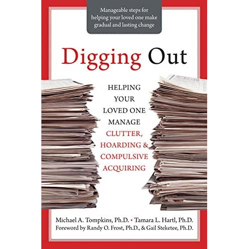 compulsive hoarding and dr randy frost Compulsive hoarding is often difficult to treat compulsive or pathological hoarding is a problematic behavior drs gail steketee and randy frost.