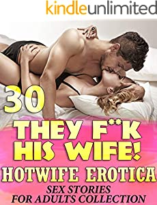 THEY F**K HIS WIFE! (20 HOTWIFE EROTICA SEX STORIES ADULT COLLECTION) (English Edition)