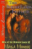 Their Border Lands Freedom: Siren Publishing Menage Everlasting (Men of the Border Lands)