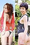 MIRACLE Vol.3 / 大橋沙代子&あいださくら