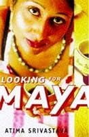 Looking for Maya