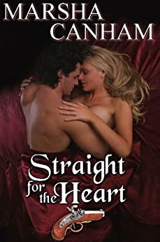 Straight For the Heart by [Canham, Marsha]