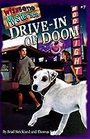 Drive-In of Doom (Wishbone Mysteries)