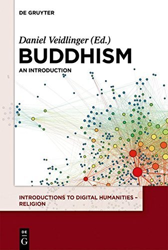 Digital Humanities and Buddhism: An Introduction: Volume 1