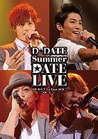 D☆DATE 1st Tour 2011 Summer DATE LIVE~手をつないで~(初回限定盤) [DVD]
