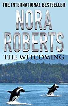 The Welcoming by [Roberts, Nora]