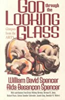 God Through the Looking Glass: Glimpses from the Arts