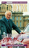 The Way Through the Woods (Inspector Morse) by Colin Dexter(1994-03-02)