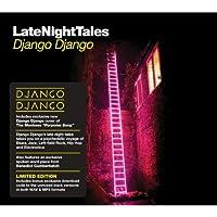 Late Night Tales – Django Django - [帯解説 / 12Pブックレット / DLコード付 / 国内仕様輸入盤] (BRALN35)