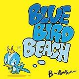Oh☆Yeah!!! / BLUE BIRD BEACH