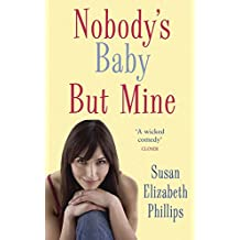 Nobody's Baby But Mine: Number 3 in series