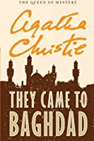 They Came to Baghdad by Agatha Christie(2011-06-14)