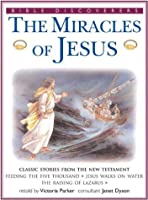 The Miracles of Jesus: Classic Stories From the New Testament (Bible Discovers Series)