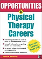 Opportunities in Physical Therapy Careers (Opportunities In…Series)