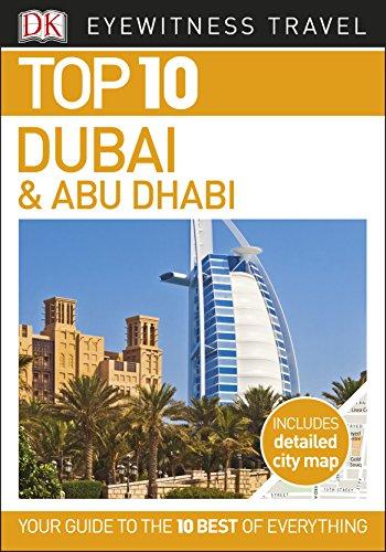 Top 10 Dubai and Abu Dhabi (EYEWITNESS TOP 10 TRAVEL GUIDES)