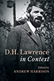 D. H. Lawrence In Context (Literature in Context)
