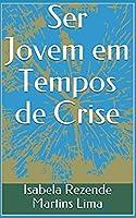 Ser Jovem em Tempos de Crise (Democracia)
