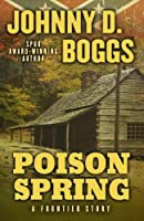 Poison Spring: A Frontier Story (Five Star Western Series)