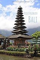 Bali Reisetagebuch: Erinnerungsbuch zum Ausfuellen | Reisejournal zum Selberschreiben oder Abschiedsgeschenk fuer Bali Reise