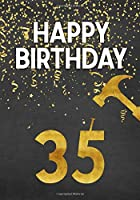 Happy Birthday 35: Keepsake Journal Notebook Space For Best Wishes, Messages & Doodling V35