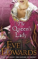 The Queen's Lady: 1584 - Surrey England (The Other Countess)