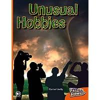 Unusual Hobbies