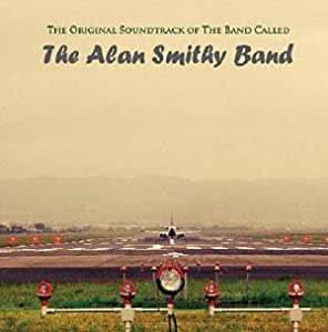 The Original Soundtrack of the Band Called The Alan Smithy Band