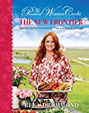 The Pioneer Woman Cooks: The New Frontier: 112 Fantastic Favorites for Everyday Eating 画像