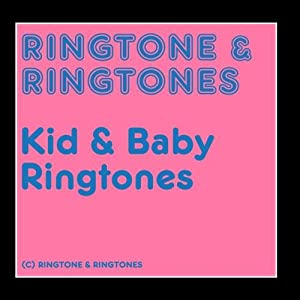 Ringtone & Ringtones: Kid & Baby Ringtones