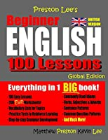 Preston Lee's Beginner English 100 Lessons - Global Edition (British Version)