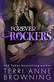 Forever Rockers (The Rocker Series Book 12) by [Browning, Terri Anne]