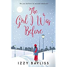 The Girl I Was Before: 'A Fun Feel Good Read' (Lily McDermott Series Book 1)