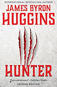 [Huggins, James Byron]のHUNTER (English Edition)