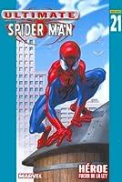 Ultimate Spider Man NB: 21 - Heroe Fuera de La Ley