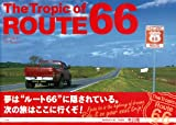 The Tropic of ROUTE 66 画像