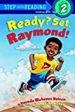 Ready? Set. Raymond! (Step Into Reading. Step 2)