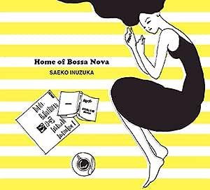 Home of Bossa Nova
