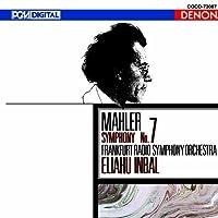 Mahler: Symphony No. 7 by Eliahu Inbal (2010-08-18)