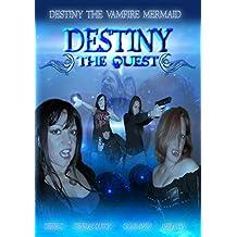 Destiny The Vampire Mermaid: The Quest