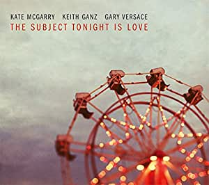 THE SUBJECT TONIGHT IS LOVE