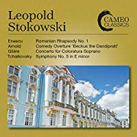 Enescu: Romanian Rhapsody No. 1 / Arnold: Comedy Overture 'Beckus the Dandipratt' / Gliere: Concerto for Coloratura Soprano / Tchaikovsky: Symphony No. 5 in E minor