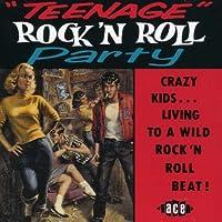 TEENAGE ROCK'N'ROLL PARTY