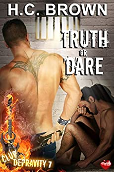 Truth or Dare (Club Depravity Book 7) by [Brown, H.C.]