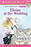 Eloise at the Wedding (Ready-to-Read)