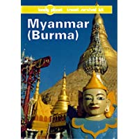 Lonely Planet Myanmar: Burma (Lonely Planet Travel Survival Kit)