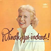 Dinah, Yes Indeed! by Dinah Shore (2010-09-22)