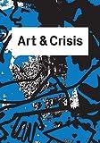 Art & Crisis (T.b.a)